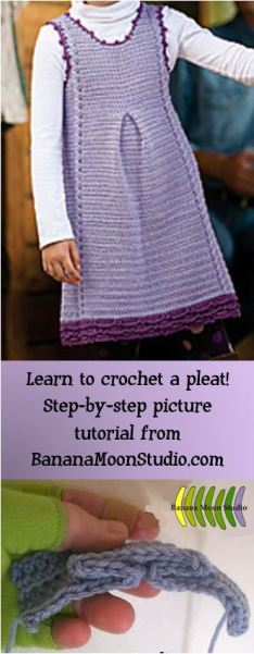 Learn to crochet a pleat with this step-by-step tutorial from Banana Moon Studio