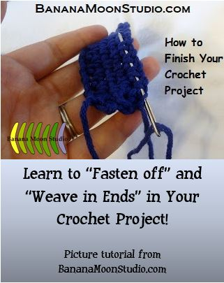 Learn to fasten off and weave in ends in crochet projects. Photo tutorial from Banana Moon Studio.