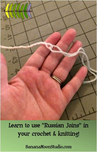 How to use Russian joins in your crochet and knitting, photo tutorial from Banana Moon Studio