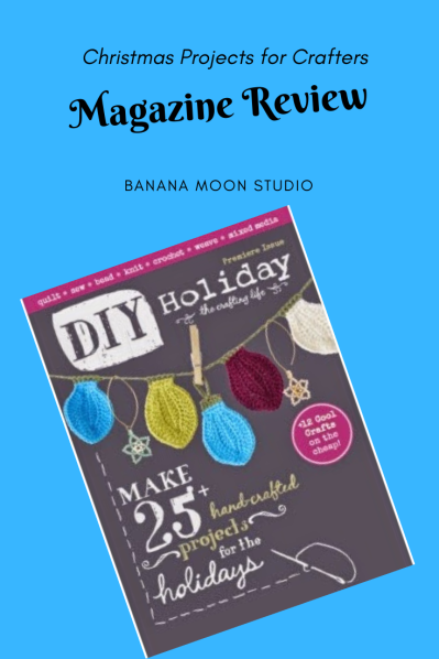 Review of DIY Holiday, Christmas Projects for Crafters, review from Banana Moon Studio