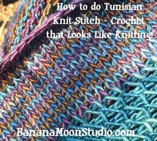 How to do Tunisian Knit Stitch, Crochet that Looks Like Knitting, tutorial by April Garwood of Banana Moon Studio