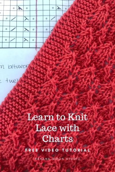 Learn to Knit Lace with Charts, Free Video Tutorial from Banana Moon Studio