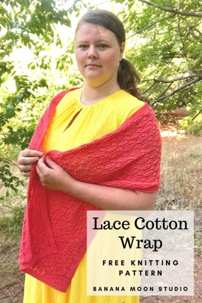 Lace cotton wrap, free knitting pattern from Banana Moon Studio