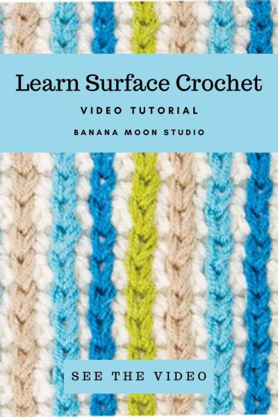 Learn to crochet surface slip stitches with this video tutorial from Banana Moon Studio