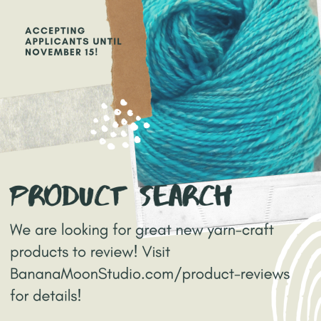 Get your product in front of yarn-crafters with product reviews from Banana Moon Studio