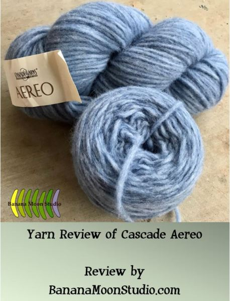 Yarn Review of Cascade Aereo. Review by Banana Moon Studio