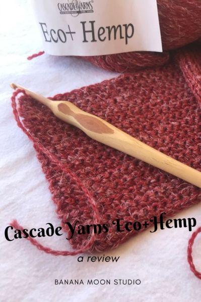 Review of Cascade Yarns Eco+Hemp from Banana Moon Studio.