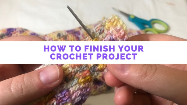 Learn how to finish your crochet project with this tutorial from Banana Moon Studio