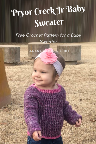 Pryor Creek Jr Baby Sweater, a free crochet pattern from Banana Moon Studio
