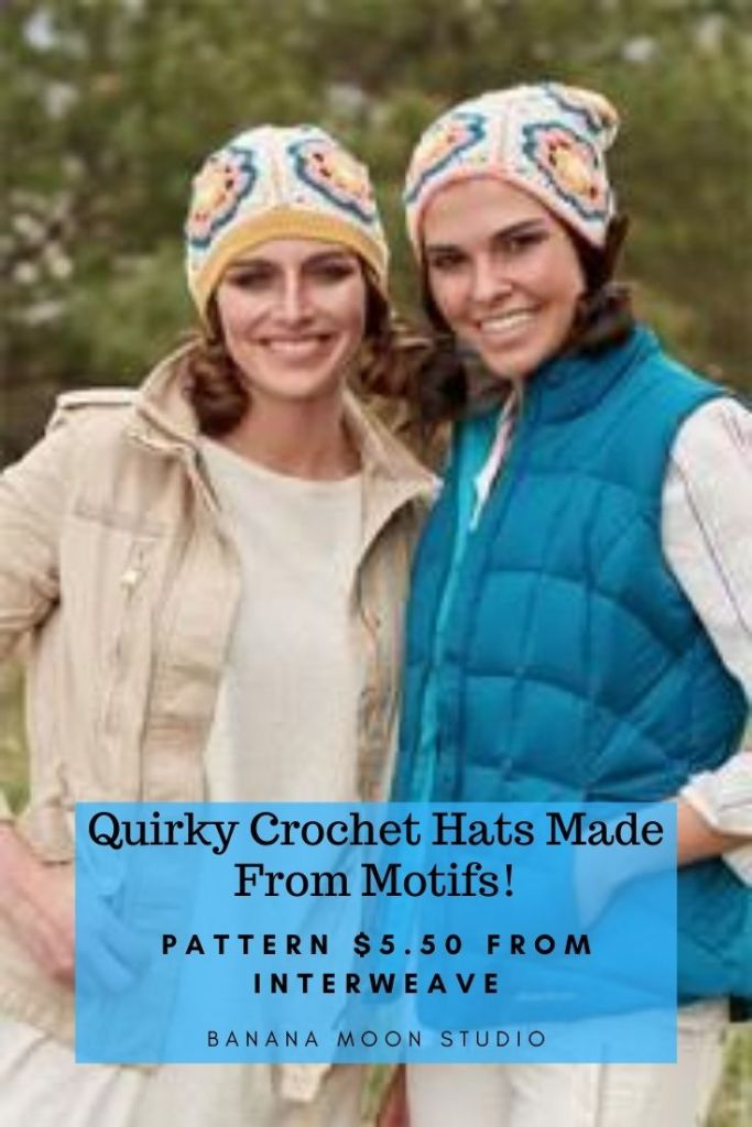 Quirky crochet hats made from flower motifs! Get the pattern from Interweave and Banana Moon Studio!