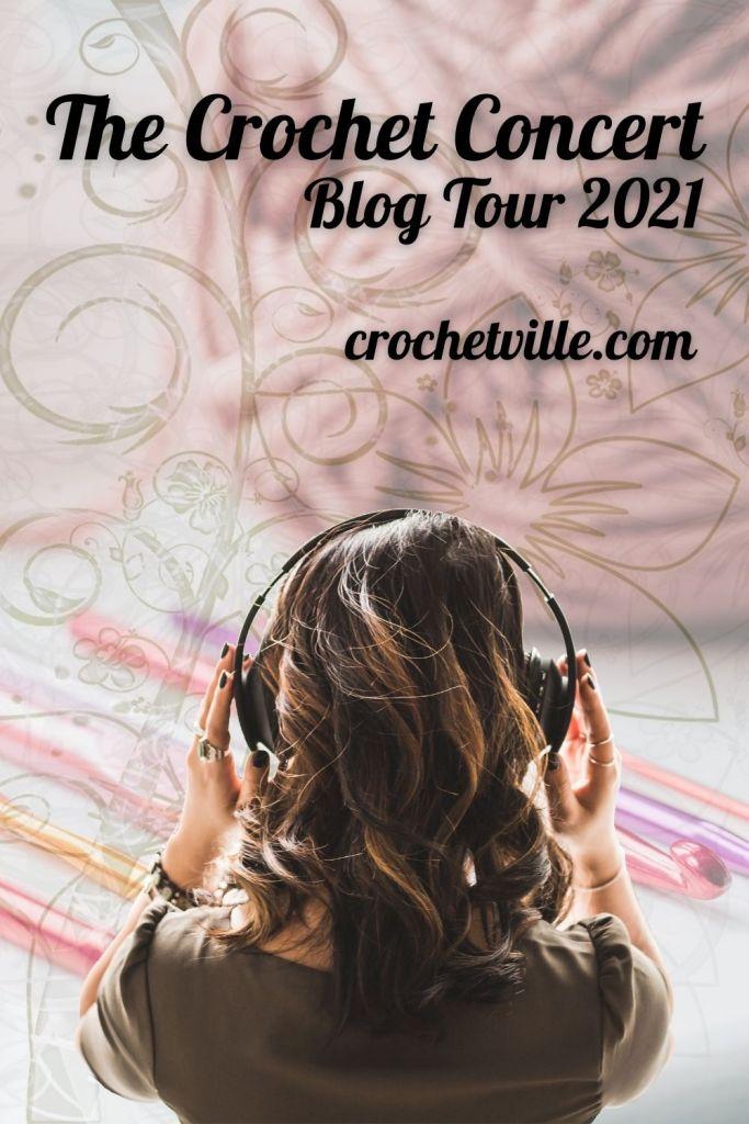 The 2021 Crochet Concert Blog Tour with Crochetville and Banana Moon Studio!